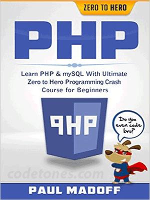 Learn PHP MySQL Zero to Hero