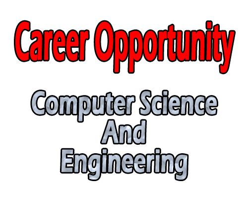 Career Opportunity After Completing Computer Science And Engineering