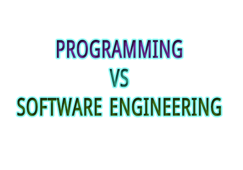 Programming vs Software Engineering