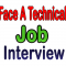 How To Face A Technical Job Interview?