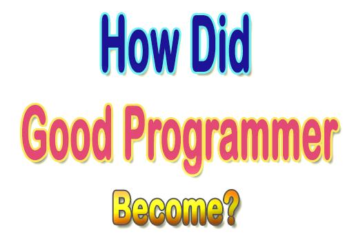 Become Good Programmer